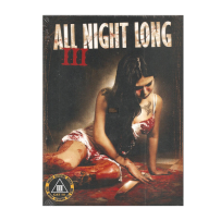 All Night Long III / 3 - UNCUT UNRATED & INDIZIERTE LIMITED (2.000 St.) KLEINE HARTBOX CAT III