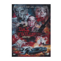 Day of Violence - UNCUT & UNRATED