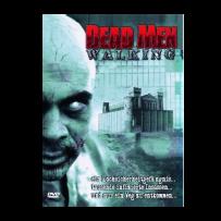 Dead Men Walking - UNCUT ÖSTERREICH EDITION