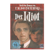Der Idiot - Nach dem Roman von F.M. Dostojewski