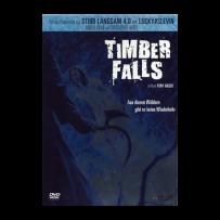 Timber Falls - ERSTAUFLAGE IM HOCHGLANZ SCHUBER