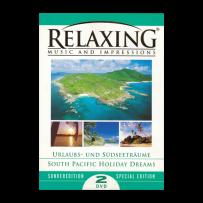 Relaxing - Urlaubs- und Südseeträume - SPECIAL EDITION